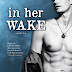 K. A. Tucker: In ​Her Wake – Sodrás