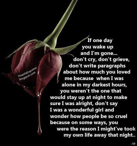 If one day you wake up and I\'m gone... | Heartfelt Love And ...