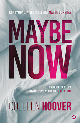 Maybe Not, Maybe Now - Colleen Hoover