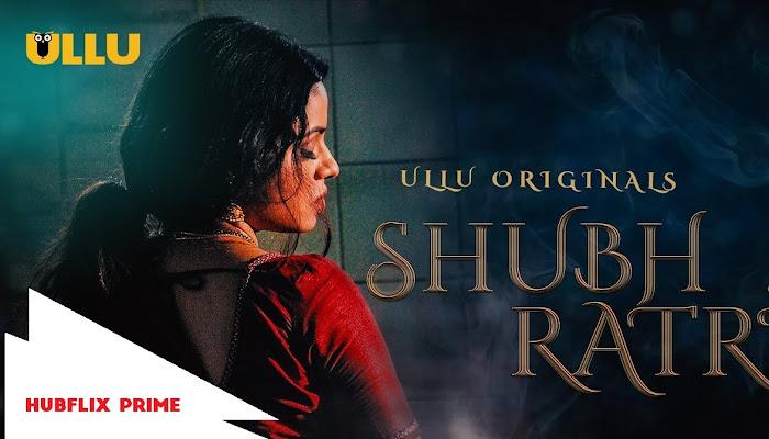 Shubhraatri | S1 - EP-02 | Webseries | Hindi | Ullu Production
