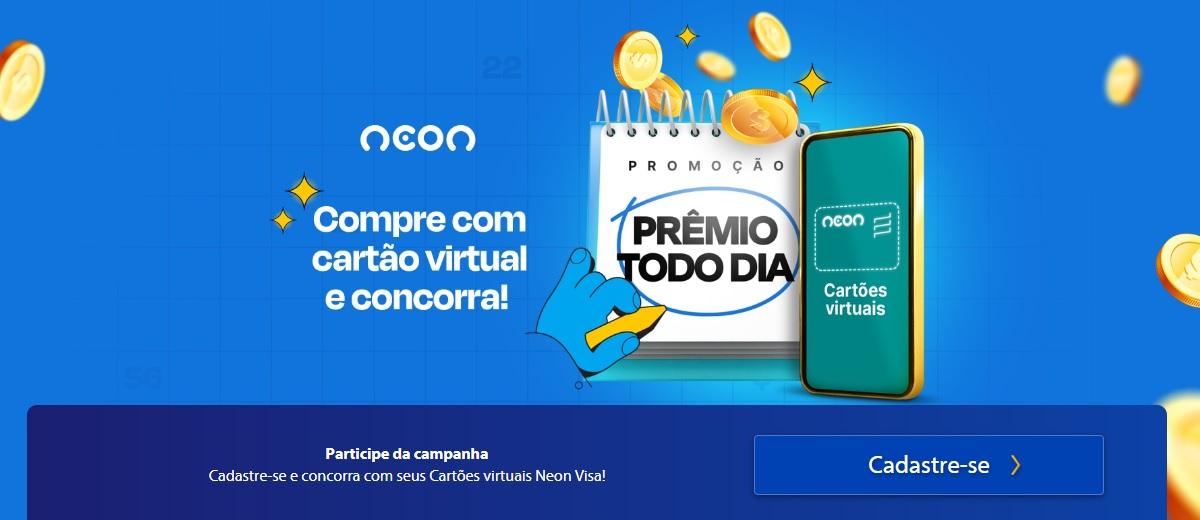 Cadastrar Promoção Neon Cartão Virtual Prêmio Todo Dia 2020 2021