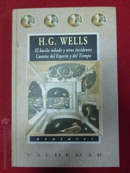 El bacilo robado y otros incidentes, cuentos del espacio y del tiempo: H.G. Wells - Official Website - BenjaminMadeira