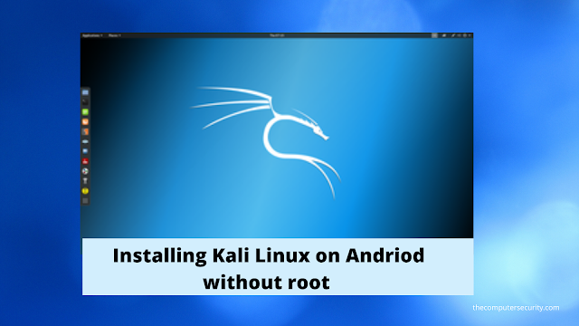 how to install kali linux on andriod without root