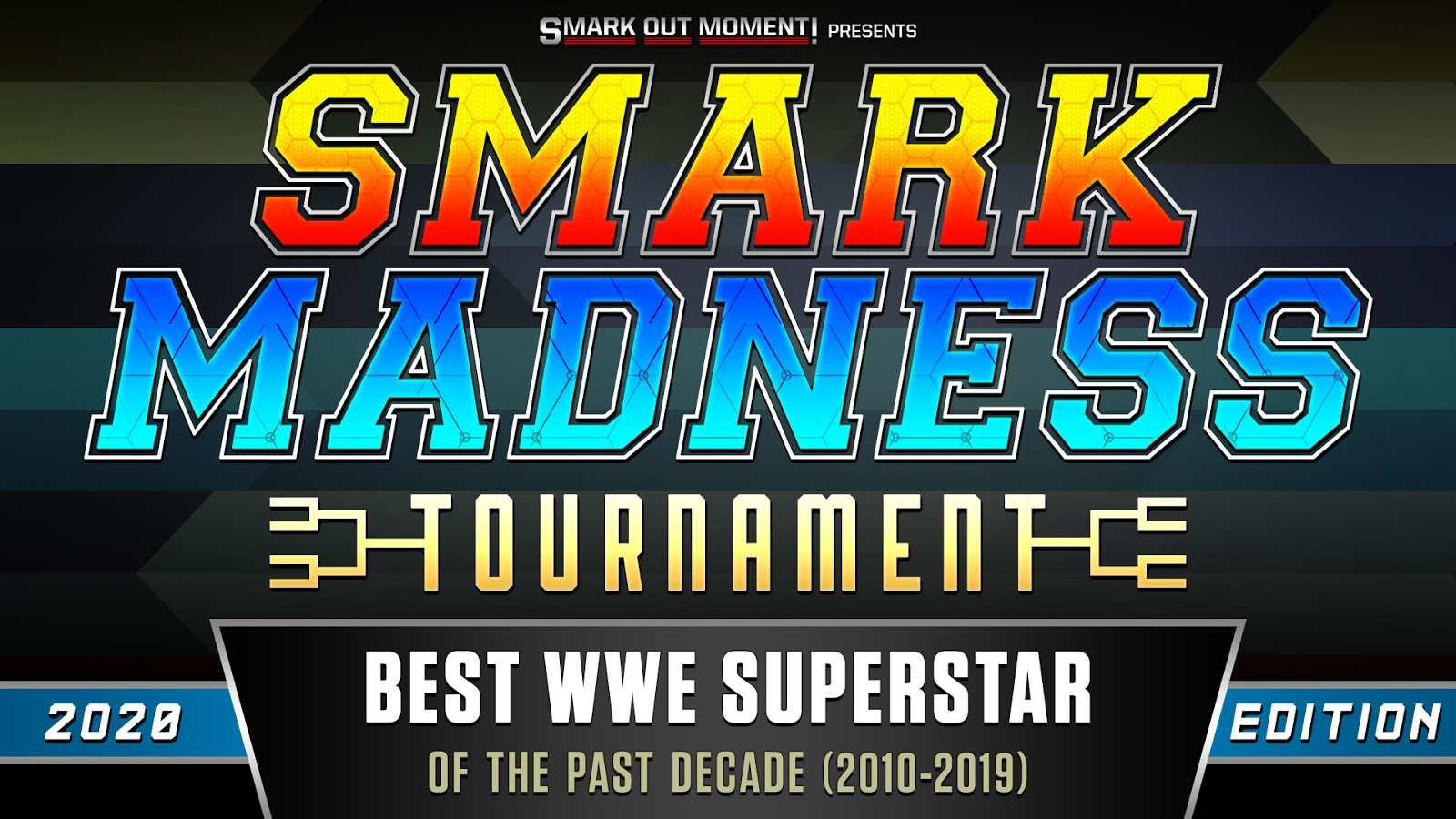 Smark Madness 2020 tournament