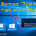 How to Remove the Test Mode WaterMark in Windows 10