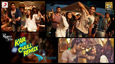 Kar Gayi Chull Remix Kapoor & Sons Sidharth Alia New Bollywood Video Songs 2016 Badshah Amaal Fazilpuria
