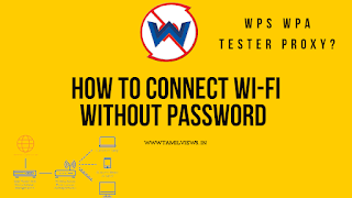 How to connect Wi-Fi without password by legal, wps wps tester