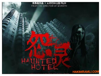 Review Filem Haunted Hotel 2017