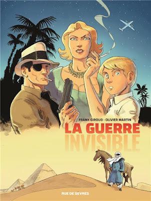 La guerre invisible Tome 1 : L'agence de Frank Giroud et Olivier Martin aux éditions Rue de Sèvres