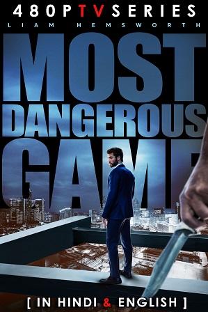 Most Dangerous Game (2020) 400MB Full Hindi Dual Audio Movie Download 480p Web-DL