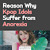 Reason Why Kpop Idols Suffer from Anorexia