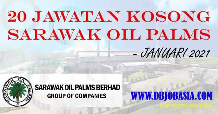 Terkini 20 Jawatan Kosong Sarawak Oil Palms - Januari 2021