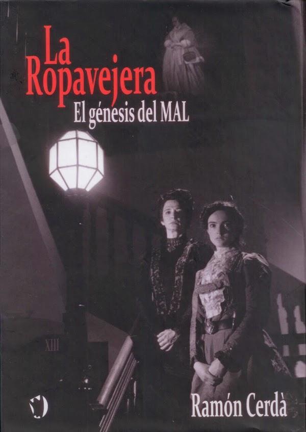 La Ropavejera. El génesis del mal - Ramón Cerdá (2014)