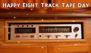 National Eight Track Tape Day Wishes For Facebook