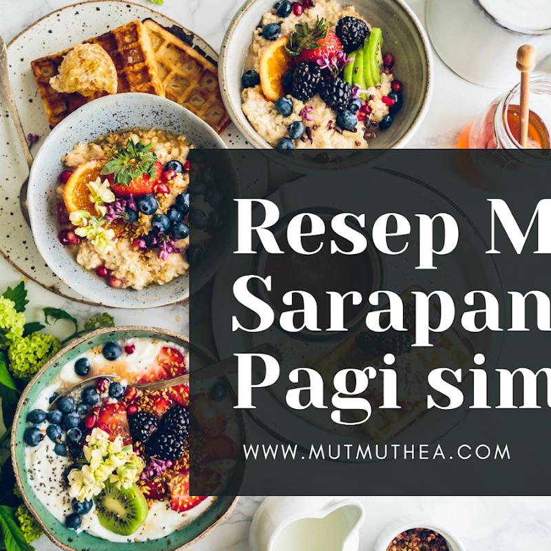 Resep Menu Sarapan Pagi simple