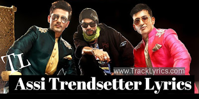 assi-trendsetter-lyrics-meet-bros-bohemia-punjabi-song