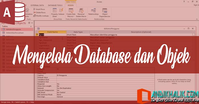 Mengelola Database dan Objek di Microsoft Access 2013