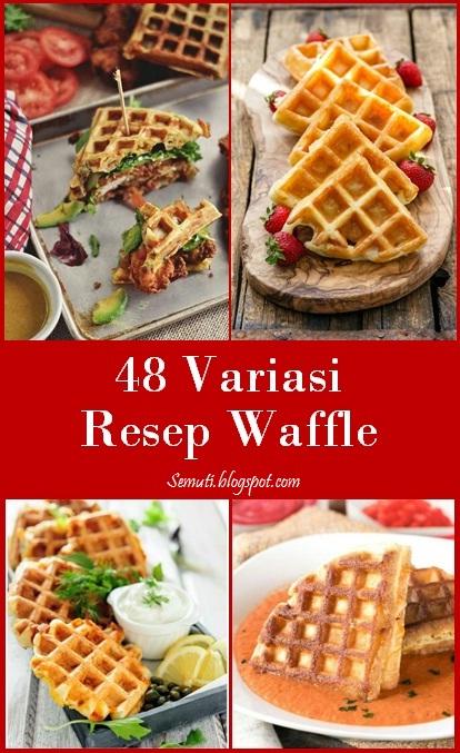 48 Variasi Resep Waffle yang Bukan Waffle Biasa