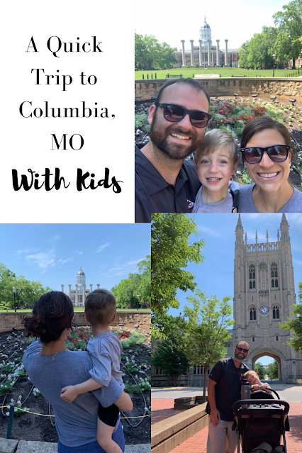 A Quick Trip to Columbia, MO with Kids