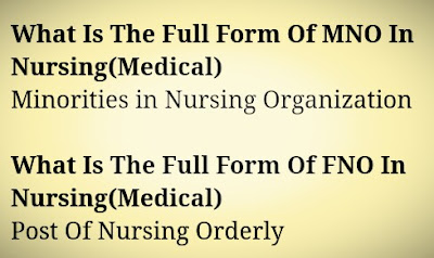 MNO/FNO Full Form In Medical