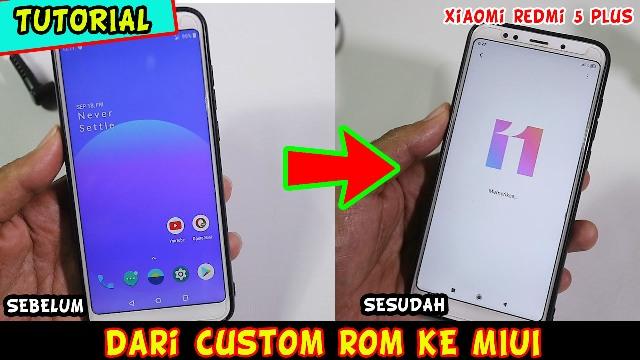 cara kembali ke MIUI dari Custom ROM