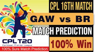 Match 16th Caribbean Premier League: Barbados Royals vs Guyana Amazon Warriors 16th T20 today cricket match prediction 100 sure