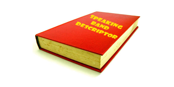 IELTS Speaking Band Descriptors: How they are calculated - Prof IELTS