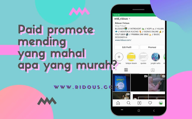 tips paid promote instagram - ridous blogger tasikmalaya