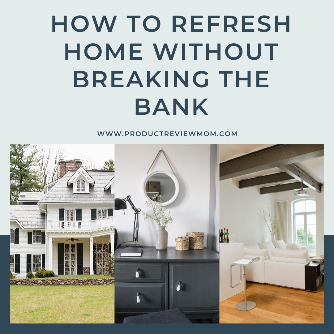 How to Refresh Home without Breaking the Bank