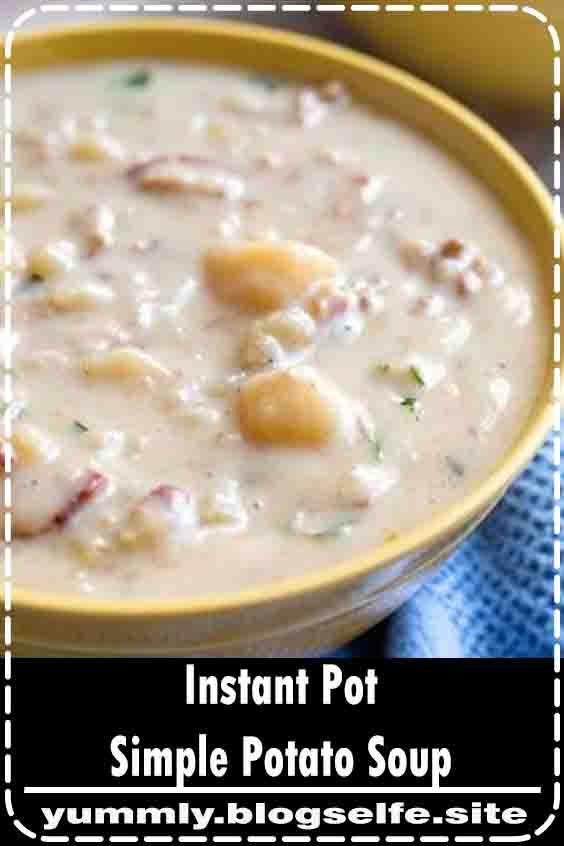 Instant Pot Simple Potato Soup