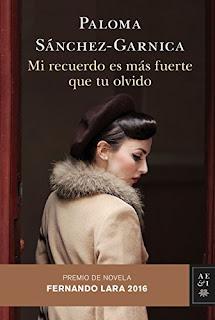 Mi recuerdo es más fuerte que tu olvido, Paloma Sánchez-Garnica