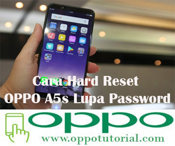 Cara Hard Reset OPPO A5s Lupa Password