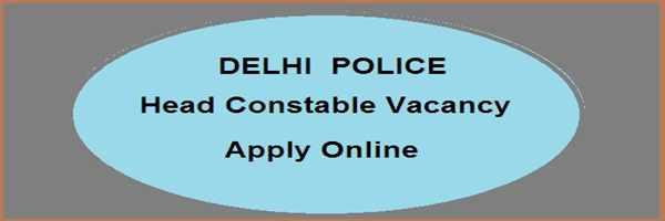 [दिल्ली-पुलिस] Delhi Police 554 Head Constable (HC Ministerial) Vacancy
