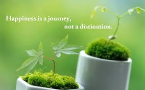 Smile happiness Quotes:happiness a journey, not a destination,