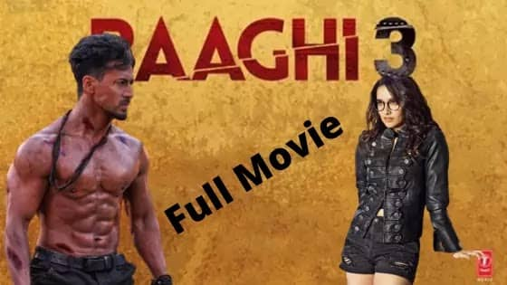 Baaghi 3 Full Movie Download For Free Tiger Shroff Best film, Baaghi 3 Box Office collection, Baaghi 3 Day Wise Collection, Baaghi 3 movie download mp4moviez hd, Baaghi 3 movie Free download Tiger Shroff and Shraddha Kapoor, Baaghi 3 movie download filmyhit, Watch baaghi 3 movie Online for free