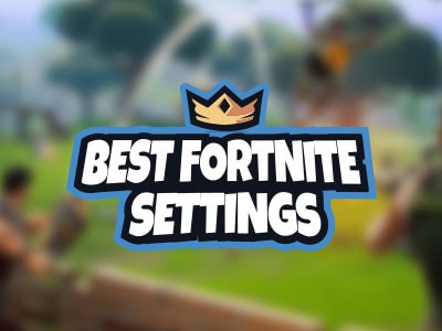 Fortnite Settings - Best Settings To Improve Performance PS4-Xbox-PC-Mac