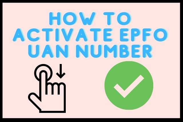 How to Activate UAN Number and How to know EPF Account  Details