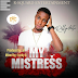Music: Rollywhite - My Mistress || Out Now