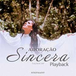 Adoração Sincera (Playback) - Stefhany