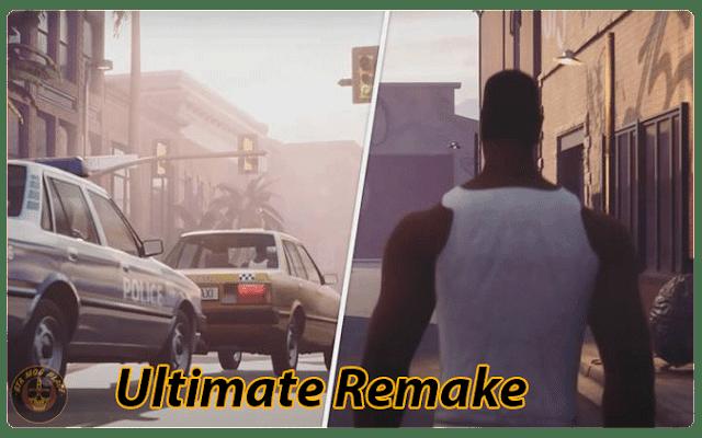 GTA San Andreas Ultimate Remake Mod