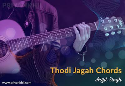 Thodi Jagah Chords