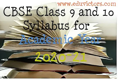 CBSE Class 9 and 10 Syllabus for Academic Year 2020-21(#eduvictors)(#cbse)