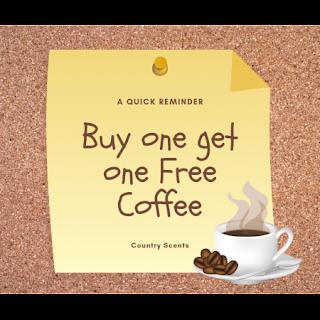 Buy 1 Coffee, Get 1 Free