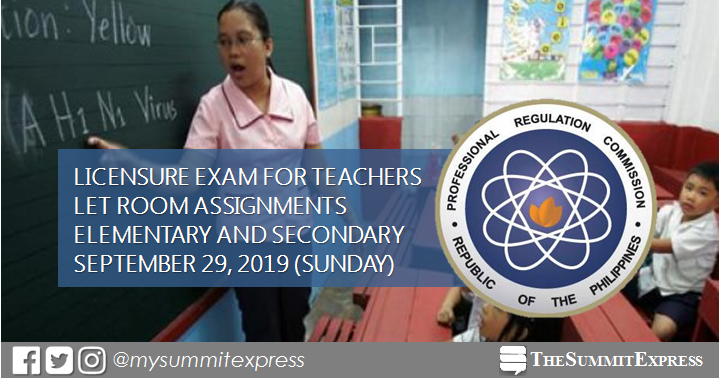 FULL LIST: LET Room Assignment September 2019 Teachers board exam