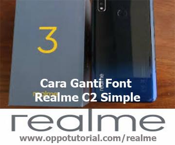 Cara Ganti Font Realme C2 Simple