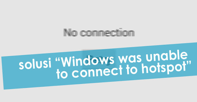 Windows was unable to connect to hotspot