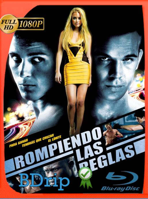 Rompiendo Las Reglas (2008) BDRip 1080p Latino [GoogleDrive] Ivan092