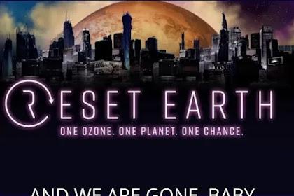 Akankah Reset Earth menjadi pilihan Dunia setelah Pandemi
