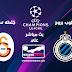 مشاهدة مباراة كلوب بروج وغلطة سراي بث مباشر بتاريخ 18-09-2019 دوري أبطال أوروبا