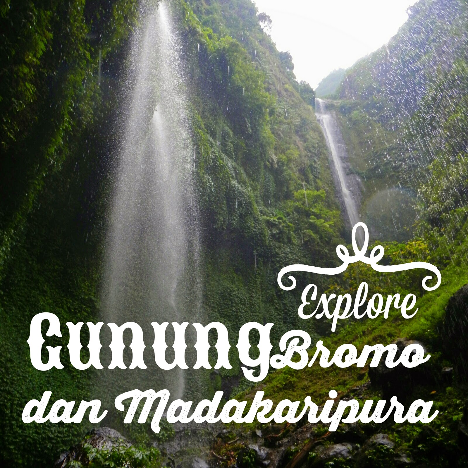 Madakaripuran dan Gunung Bromo